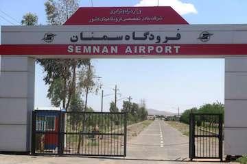 افتتاح ترمینال جدید فرودگاه سمنان در سال ۹۹