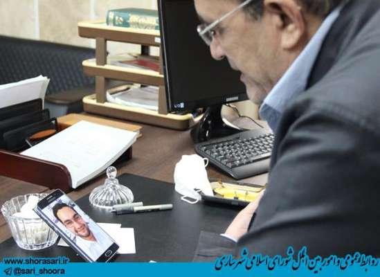 تماس تصویری رئیس شورای اسلامی شهر ساری با خبرنگاران
