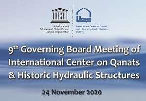 نهمین اجلاس  شورای حکام مرکز بین المللی قنات برگزار می شود